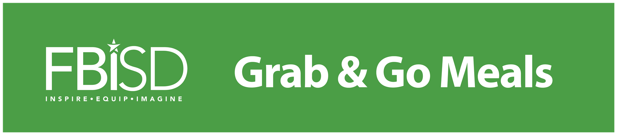 FBISD Grab and Go Meals