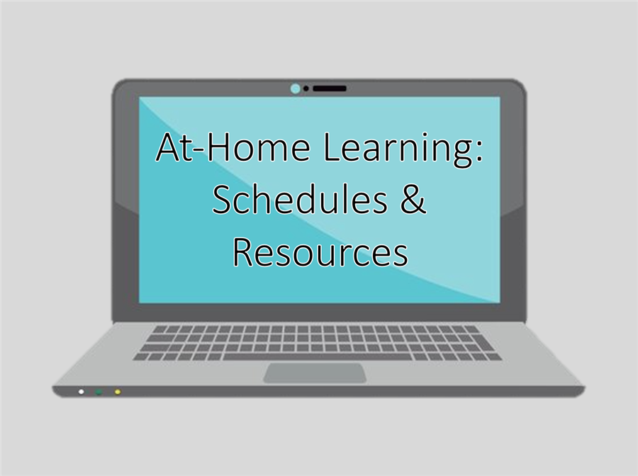 At-Home Learning: Schedules & Resources