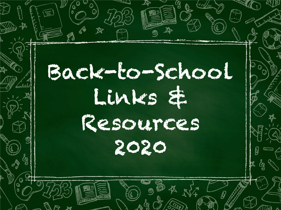 Online Back-to-School Links & Resources - August 2020