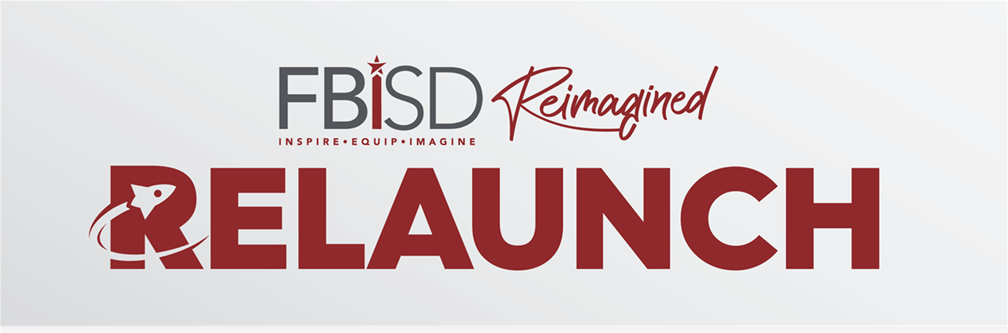FBISD Reimagined Relaunch