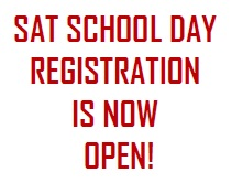 SAT School Day Registration Open