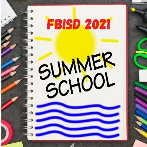 Fort Bend ISD Summer School