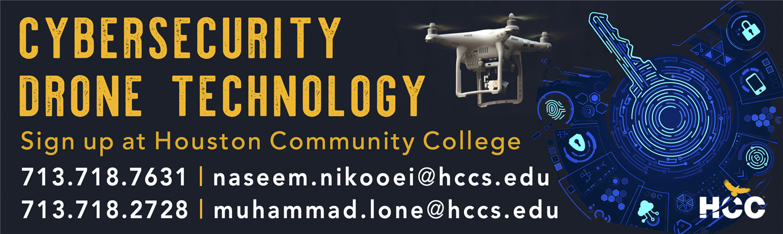 Paid Ad: Houston Community College - Cybersecurity and Drone Technology Programs