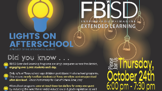 FBISD Extended Learning promotes Lights On Afterschool, Oct. 24 (10/23/2019)