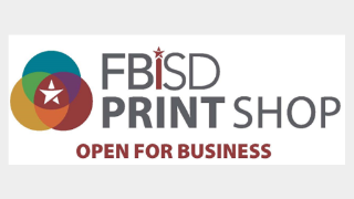 Fort Bend ISD Print Shop now offers services to District employees and community (7/9/2019)