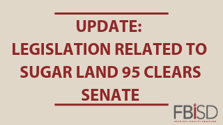 Legislation related to Sugar Land 95 clears Senate, awaits Governor's signature (5/23/19)