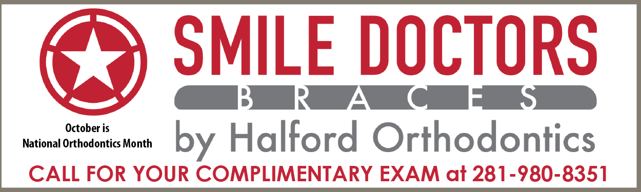 PAID AD: Smile Doctors Braces by Halford Orthodontics. Call for your complimentary exam at 281-980-8351