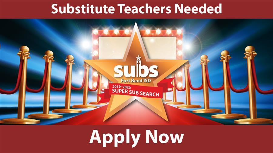 Fort Bend ISD Searching for Substitute Teachers (4/9/2019)