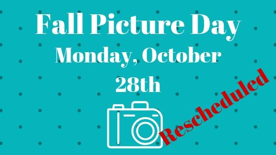 Rescheduled Fall Pictures on Monday, October 28th