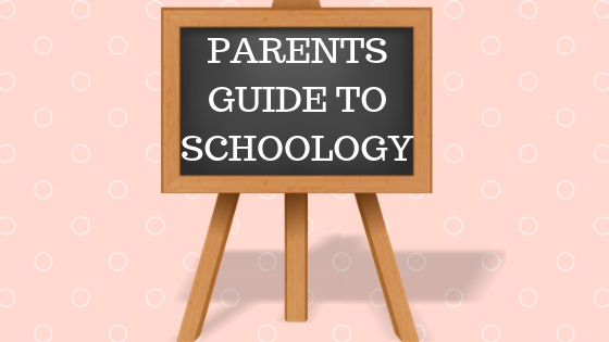 Parent's Guide to Schoology